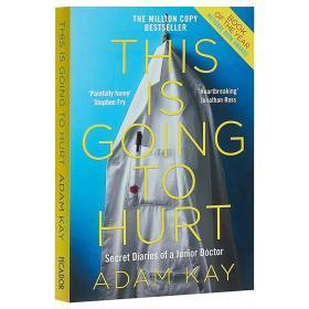 绝对笑喷之弃业医生日志 英文原版 This is Going to Hurt / Adam Kay  英式幽默 英国脱口秀 comedy 喜剧