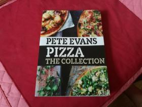 英文原版影印厚册美食书籍【PETE EVANS PIZZA THE COLLECTION】皮特·埃文斯披萨系列,独特经典大量披萨制作过程配比食材等,带插图