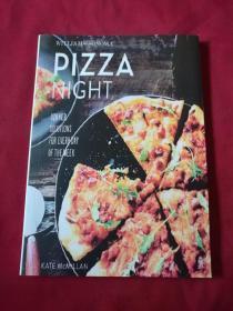 英文原版影印厚册美食书籍《披萨之夜》【PIZZA   NIGHT】独特经典披萨制作过程配比食材等,带插图