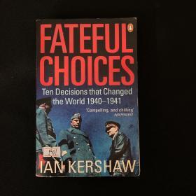FatefulChoices:TenDecisionsthatChangedtheWorld,1940-1941