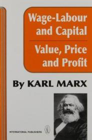 Wage-labour And Capital And Value, Price, And Profit