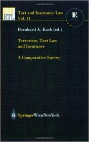 Terrorism, Tort Law and Insurance: A Comparative