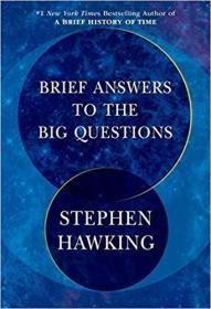 对大问题的简明回答 英文原版 美国版 Brief Answers to the Big Questions 霍金遗作 Stephen Hawking