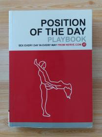英文原版书 Position of the Day Playbook: Sex Every Day in Every Way (Bachelorette Gifts, Adult Humor Books, Books for Couples) / Nerve.com (Author)