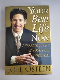 Your Best Life Now:7 Steps to Living at Your Full Potential