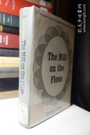 乔治艾略特名著  弗洛斯河上的磨坊 The Mill On The Floss 精装有书衣