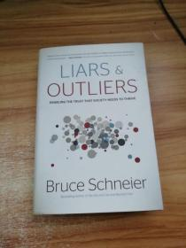 Liars and Outliers:Enabling the Trust that Society Needs to Thrive