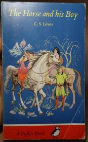 C.S. Lewis - The Horse and His Boy  玄幻小说经典 纳尼亚七步曲之一《马和他的孩子》插图本