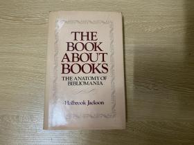 (预售)The Anatomy of Bibliomania   霍尔布鲁克•杰克逊《藏书癖的解剖》(解剖爱书狂、藏书癖之剖析)英文原版,著名的洋书话,精装