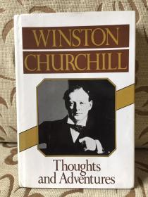 Thoughts and adventures by Winston Churchill—丘吉尔《思与行》精装本 美国版初版初印