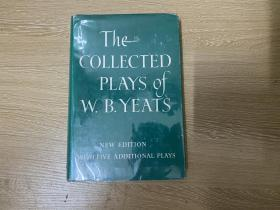 The Collected Plays of W. B. Yeats   叶芝戏剧集,不折不扣的大诗人,布面精装,1965年老版书
