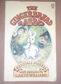 Randall Jarrell  - The Gingerbread Rabbit  童话绘本经典《姜饼兔子》全插图本 画家Garth Willams精彩插图