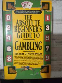 《The Absolute Beginner's Guide to Gambling》