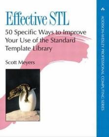 Effective STL:50 Specific Ways to Improve Your Use of the Standard Template Library