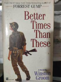 《Better Times Than These》