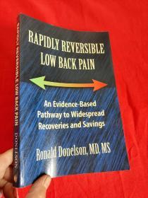 Rapidly Reversible Low Back Pain   (小16开 )   【详见图】