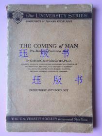重磅,珍贵,孔网唯一,稀见,民国,THE COMING of MAN,关于考古、人类起源和史前文明的书,有周口店北京人的内容