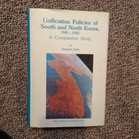 Unification Policies of South and North Korea 1945-1991 A Comparative Study