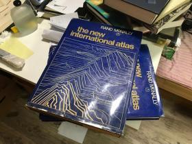 现货 1980年 the new international atlas 最新国际地图集    大8开Rand McNally the road atlas兰德麦克纳利 最新国际地图集(原版英语)图320页 文字232页