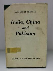 India, China and Pakistan by Latif Ahmed Sherwani(印度研究之中印巴关系)英文原版书