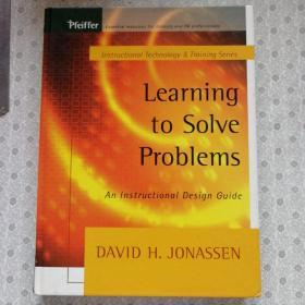 Learning to Solve Problems  An Instructional Design Guide David H. Jonassen 英语原版精装