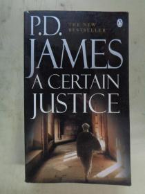 P.D.JAMES A CERTAIN JUSTICE (一句玩笑话詹姆斯一定正义)