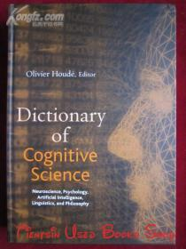 Dictionary of Cognitive Science: Neuroscience, Psychology, Artificial Intelligence, Linguistics, and Philosophy(英语原版 精装本)认知科学词典:神经科学、心理学、人工智能、语言学和哲学