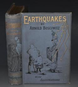 1890年 Earthquakes 少儿科普佳作 全插图《地震图说》大量雕版版画插图 布面烫金精装 品佳