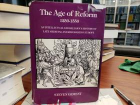 The Age of Reform (1250-1550): An Intellectual and Religious History of Late Medieval and Reformation Europe