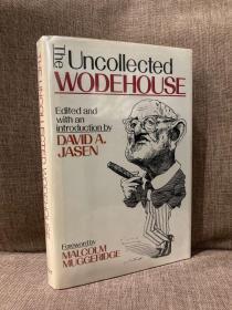 The Uncollected Wodehouse(《伍德豪斯集外文》,英国头号幽默作家,精装带护封,1992年老版书)