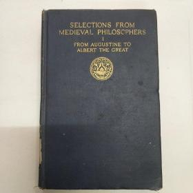 selections from medieval philosophers I from augustine to albert the great(V193)