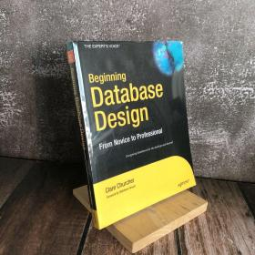 Beginning Database Design:From Novice to Professional