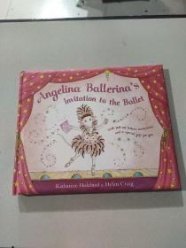 Angelina Ballerina's Invitation to the Ballet:安吉丽娜·芭蕾舞女演员的芭蕾舞邀请