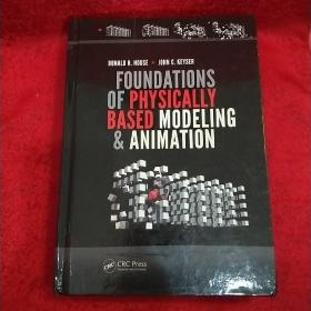 Foundations Of Physically Based Modeling And Animation(精装本)