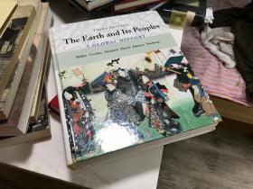 2008年 the earth and its peoples a global history 地球和它的人民 全球史 众多历史地图与精美插图  高瞻远瞩 客观审视人类