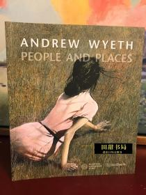 安德鲁·怀斯画册 Andrew Wyeth: People and Places