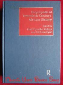 Encyclopedia of Twentieth-Century African History(英语原版 精装本)二十世纪非洲历史百科全书