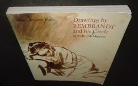 2手英文 Drawings by Rembrandt and His Circle in the British Museum 伦勃朗和别人素描 sba86