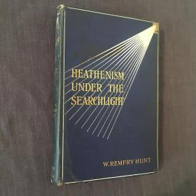 洪明道《异教徒概观:远东的呼唤》(Heathenism Under the Searchlight: The Call of the Far East),作者为在安徽滁州等地传教的来华传教士,1908年初版精装,洪明道签赠