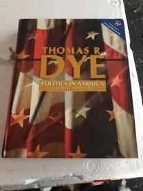 POLITICS IN AMERICA FOURTH EDITION【英文原版大16开精装】