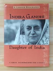 英文原版书 Indira Gandhi: Daughter of India (Lerner Biographies) 2001年 许多黑白照片 Carol Dommermuth-Costa