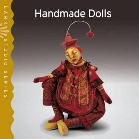 Lark Studio Series: Handmade Dolls[Lark Studio Series: 手工布娃娃]