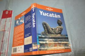 Lonely Planet:Yucatan(英文原版 孤独星球:尤卡坦) 32开 2000年一版一印 图片精美