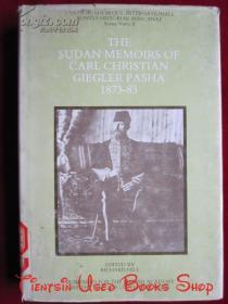 The Sudan Memoirs of Carl Christian Giegler Pasha 1873-83(英语原版 精装本)卡尔·克里斯蒂安·吉格勒·帕沙1873-1833年的苏丹回忆录