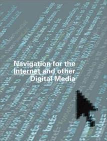 Navigation For The Internet And Other Digital Media