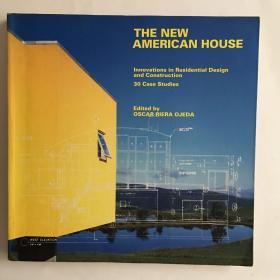 TheNewAmericanHouseInnovationsinResidenti美国的新房子住宅设计和建造的创新30个案例研究