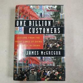 One Billion Customers:Lessons from the Front Lines of Doing Business in China (Wall Street Journal Book)英文版 作者签名版