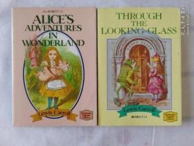 Alice's Adventures in Wonderland + Through the Looking Glass《爱丽丝漫游奇境记》+《爱丽丝镜中奇遇记》(日本进口英文原版书 彩图及黑白插图)