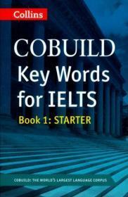 正版 Collins Cobuild Key Words for Ielts: Book 1 Starter 9780007365456