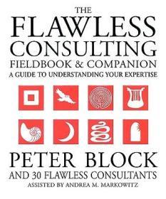 【预售】The Flawless Consulting Fieldbook And Companion: